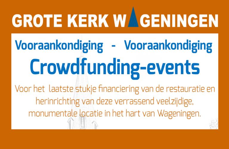 Grote Kerk Wageningen organiseert 5 bijzondere sponsor evenementen!